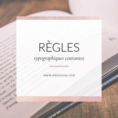Règles typographiques courantes