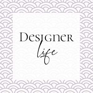 A designer life